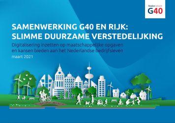G40 doen aanbod aan nieuw kabinet: meer samenwerking steden en Rijk voor slimme duurzame verstedelijking