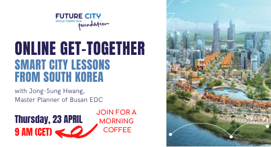 Recap Online Get-Together #6: Smart City Lessons From South Korea