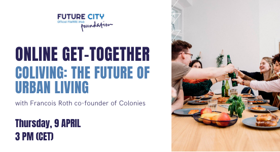 Recap Online get-together #4 Coliving: the future of urban living