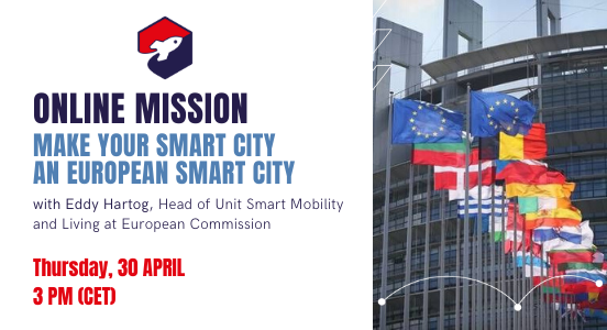 Recap Online Mission 30 April: Make Your Smart City an European Smart City