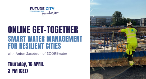 Recap Online Get-Together #5 on smart water management for resilient cities