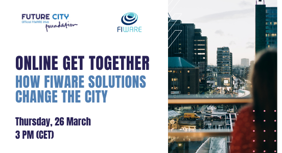 Online get-together with Future City & FIWARE